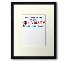 Welcome To HELL Valley Framed Print