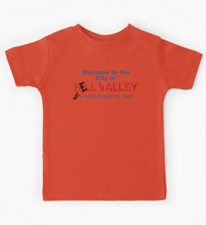 Welcome To HELL Valley Kids Tee