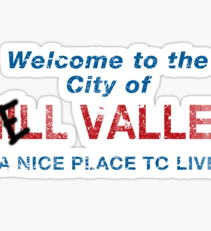 Welcome To HELL Valley Sticker