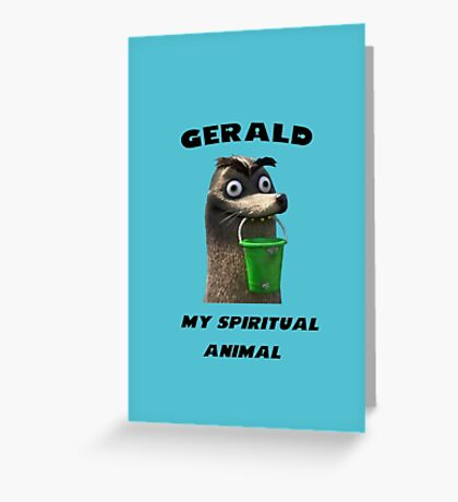 Gerald, my spiritual animal Greeting Card