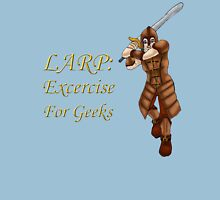 LARP: Exercise for Geeks Unisex T-Shirt
