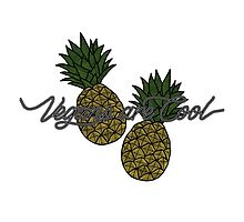 VEGANS ARE COOL - Pineapple by tosojourn