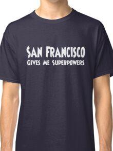 San Francisco Superpowers T-shirt Classic T-Shirt