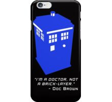 Sci Fi Misquote- Doctor iPhone Case/Skin