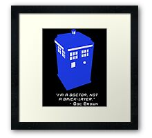 Sci Fi Misquote- Doctor Framed Print