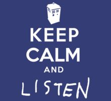 Keep Calm and Listen by zenjamin