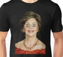 Laura Bush - 4 Crazy Eyes Unisex T-Shirt