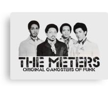 The Meters - Original Gangsters Of Funk Canvas Print