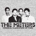 The Meters - Original Gangsters Of Funk by kassette