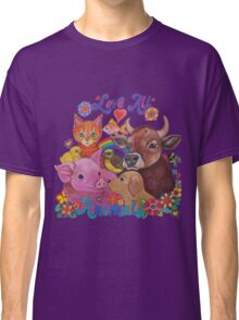 Love all Animals  Classic T-Shirt