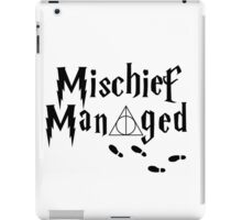 Mischief Managed iPad Case/Skin