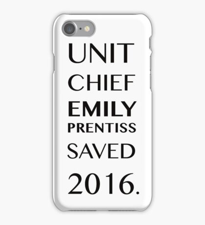 Unit Chief Emily Prentiss Saved 2016 iPhone Case/Skin