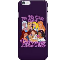 I'm My Own Kind of Princess iPhone Case/Skin