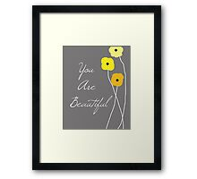 You are Beautiful in Yellow Framed Print