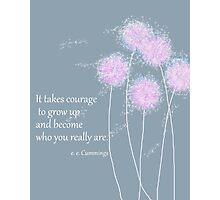 e.e. Cummings Quote Photographic Print