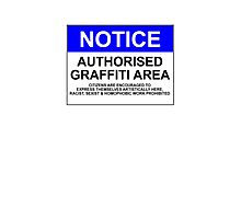 AUTHORISED GRAFFITI AREA Photographic Print