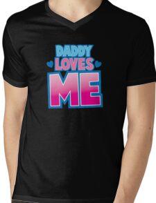 Daddy loves me! Mens V-Neck T-Shirt