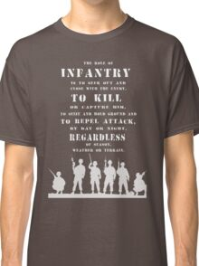 Role of Infantry Classic T-Shirt