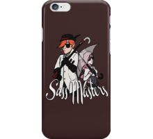 Sass Masters iPhone Case/Skin