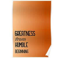 Humble Great  Poster