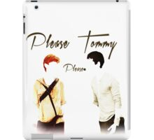 Please Tommy iPad Case/Skin