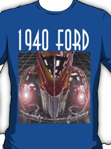 1940 Ford T-Shirt