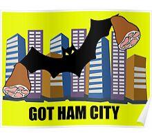 Got Ham City! Poster