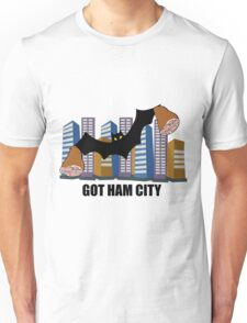 Got Ham City! Unisex T-Shirt