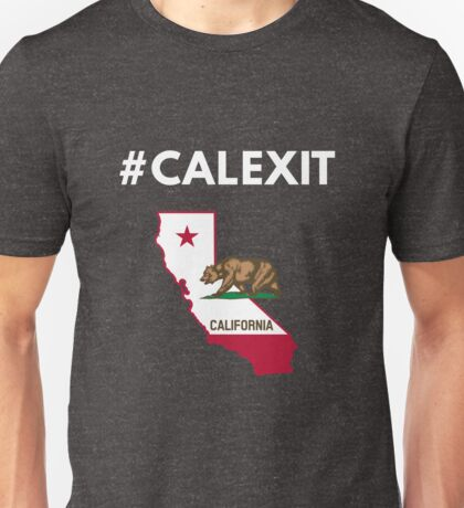 #Calexit - California Republic Exit Unisex T-Shirt