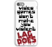Video Games Lag iPhone Case/Skin