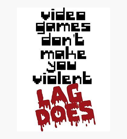 Video Games Lag Photographic Print
