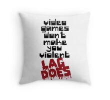 Video Games Lag Throw Pillow