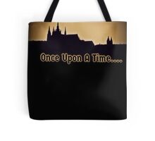 Once.... Tote Bag