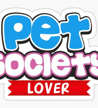 Pet Society Lover Sticker