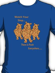 watch your step T-Shirt