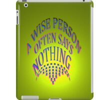WISE PERSON ~ ~ iPad Case/Skin