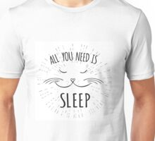 Cute cat,All you need is sleep - inscription Unisex T-Shirt