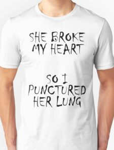 Punctured lung T-Shirt