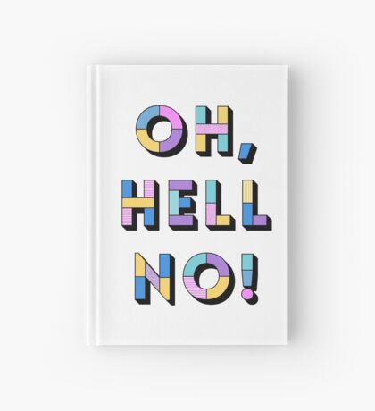 Hell no Hardcover Journal
