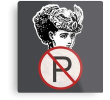 No Parking Cowgirl! Metal Print