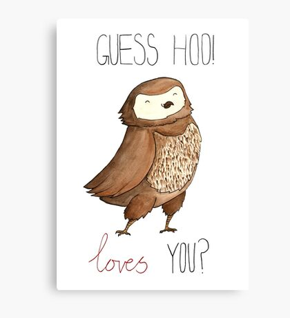 Guess Hoo Loves You Canvas Print