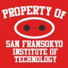 Property Of San Fransokyo Institute of Technology by Flippinawesome