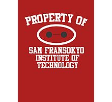Property Of San Fransokyo Institute of Technology Photographic Print