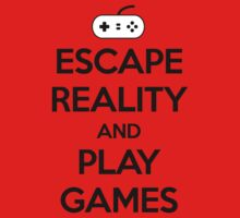 Escape Reality Play Games by GregWR