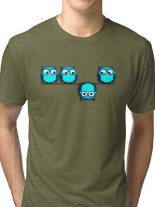 A whole different perspective for the owl Tri-blend T-Shirt