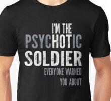 Psychotic Soldier Unisex T-Shirt