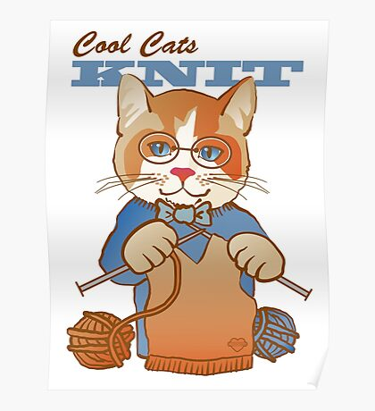 Cool Cats Knit, Calico Poster