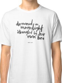 Drowned In Moonlight Classic T-Shirt