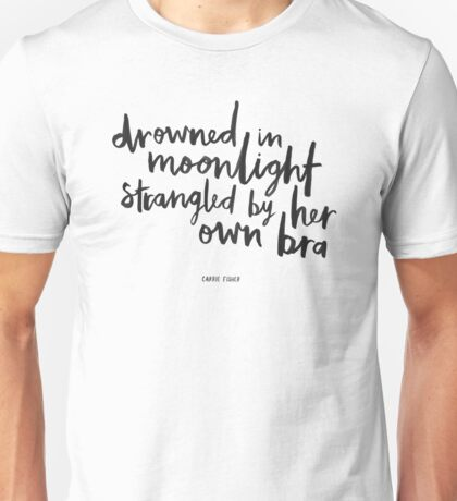Drowned In Moonlight Unisex T-Shirt