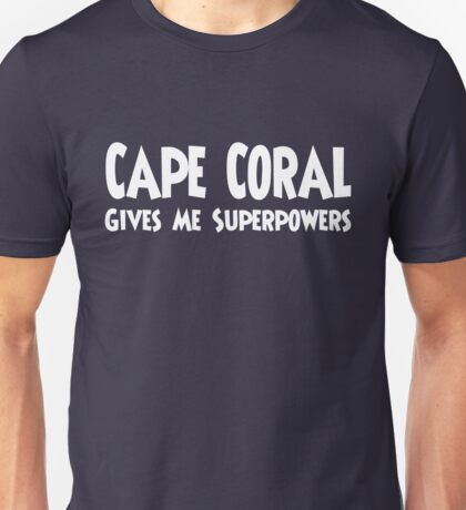 Cape Coral Superpowers T-shirt Unisex T-Shirt